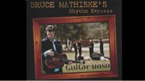 Bruce Mathiske's 2011 New Album